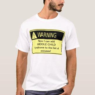 Camiseta AVISO: Síndrome média da criança