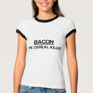 Camiseta Bacon: O assassino do cereal