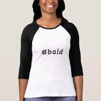 Camiseta #bald