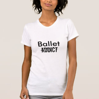 Camiseta Balé, viciado