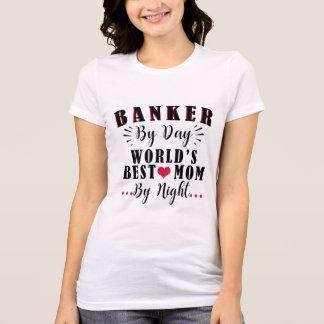 Camiseta Banqueiro mamã do mundo do dia pela melhor pelo