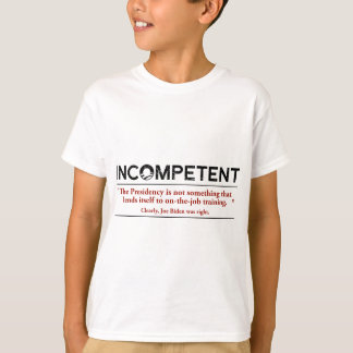 Camiseta Barack Obama é INCOMPETENTE