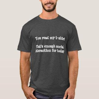 Camiseta bastante interação social para o t-shirt de hoje