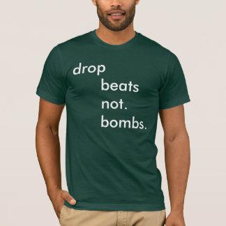 Camiseta batidas      da gota      não.      bombas