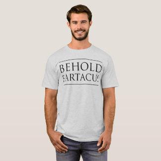 Camiseta Behold Fartacus