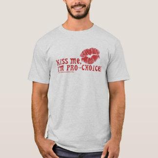 Camiseta Beije-me, mim são Pro-Escolha!