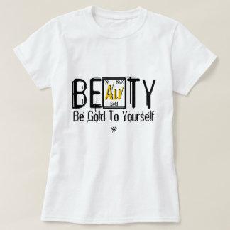 Camiseta Beleza (o senhor mesmo seja o ouro)