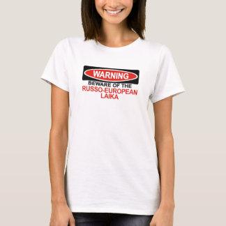 Camiseta Beware de Laika Russo-Europeu