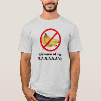 Camiseta Beware do B.A.N.A.N.A.!!!