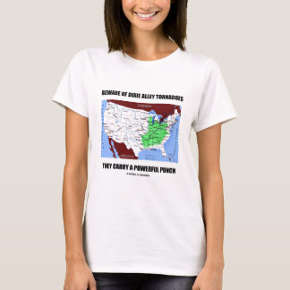 Camiseta Beware do perfurador poderoso dos furacões do beco