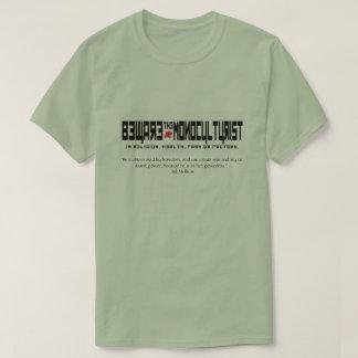 Camiseta Beware o monoculturist