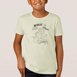 Camiseta beware os peixes duros