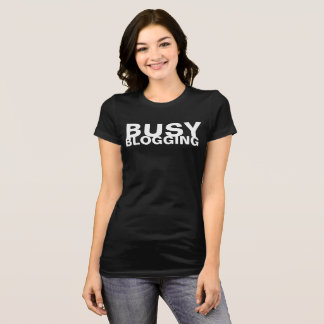 Camiseta Blogging ocupado