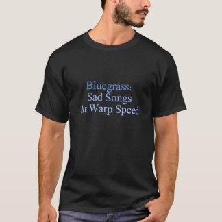 Camiseta Bluegrass: Canções tristes na velocidade da