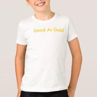 Camiseta bom como o ouro