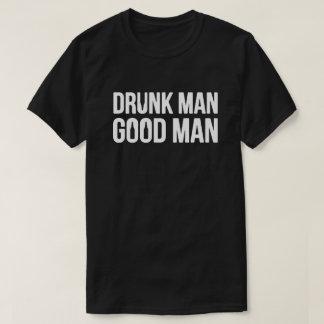 Camiseta Bom homem do homem bêbedo