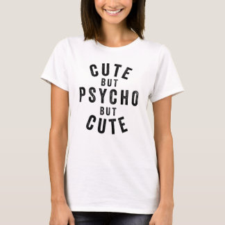 Camiseta Bonito mas psicótico mas bonito