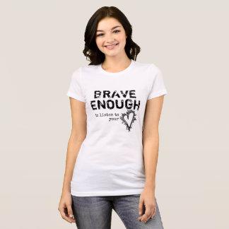 Camiseta brave bastante para escutar seu coração