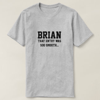 Camiseta Brian que a entrada era soo liso