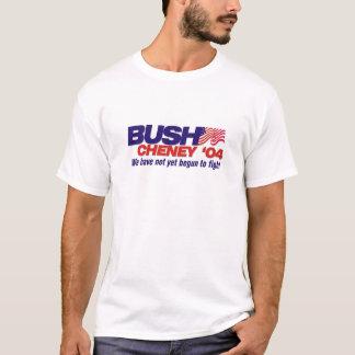Camiseta Bush/Cheney '04: Nós não começamos ainda a lutar
