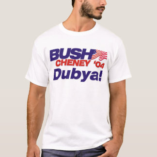 Camiseta Bush/Cheney 'slogan de 04 campanhas: Dubya!