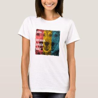 Camiseta Cães retros, porque as pessoas sugam