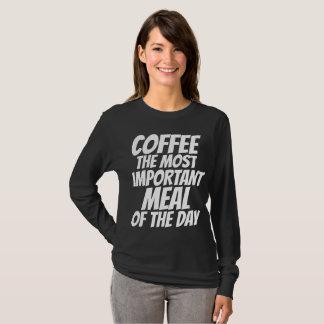 Camiseta CAFÉ a REFEIÇÃO A MAIS IMPORTANTE dos t-shirt do