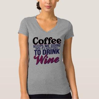 Camiseta Café até que estiver aceitável beber o vinho