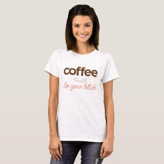 """Camiseta """"Café eu sou sua cadela """""""
