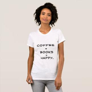 CAMISETA CAFÉ + LIVROS = T-SHIRT FELIZ