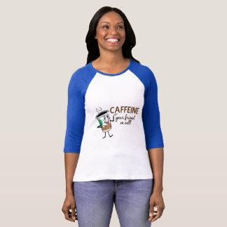 Camiseta Cafeína, seu amigo na chamada