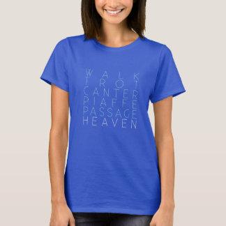 """Camiseta """"Caminhada, trote, Canter… T adestramento do céu"""