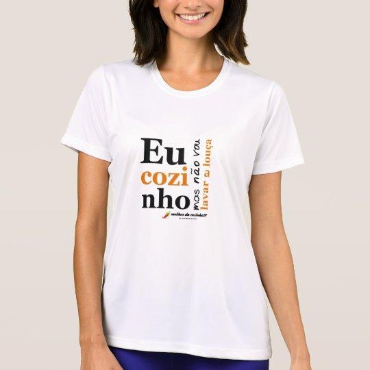 Camiseta Camiseta: eu_cozinho_mas_não_vou_lavar_a_louça