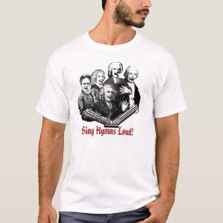 Camiseta Cante os hinos altos!