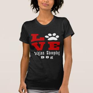 Camiseta Cão belga Designes do Sheepdog do amor