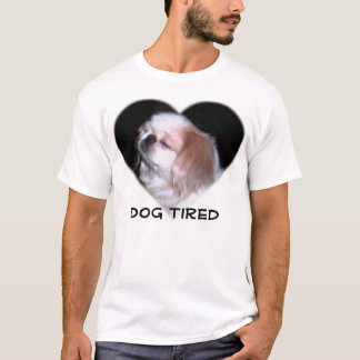 Camiseta Cão cansado
