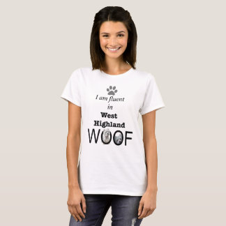 Camiseta Cão do amante de Westie fluente no WOOF ocidental