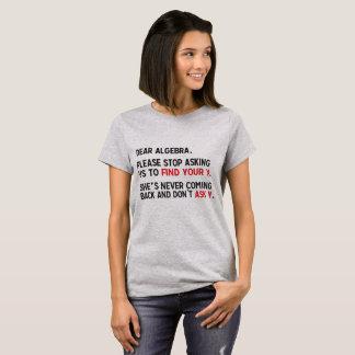 Camiseta Cara Álgebra, para de por favor pedir que nós