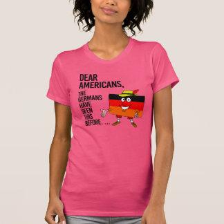 Camiseta Caros americanos - nós temos visto este antes -