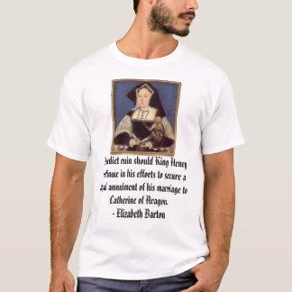 Camiseta Catarina de Aragão, eu prever a ruína se o rei…
