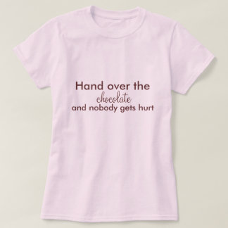 Camiseta Ceda o chocolate, e ninguém obtem ferido
