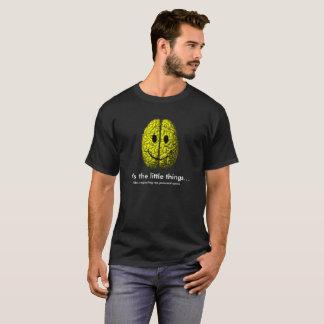 Camiseta Cérebro feliz:  É as coisas pequenas
