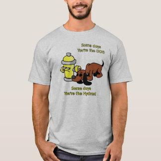 Camiseta Certos dias você é o cão