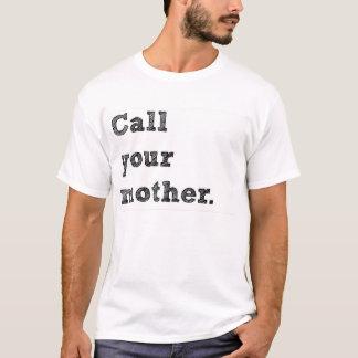 Camiseta Chame seu t-shirt da arte da mãe