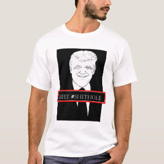Camiseta Chefe Shithole de Donald Trump