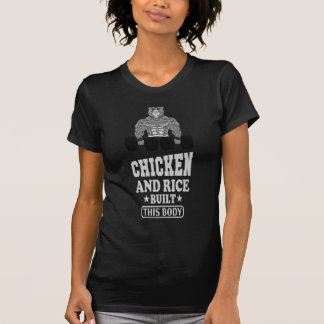 Camiseta Chicken And Rice Built This Body fitness