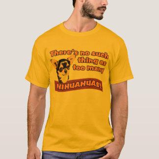 "Camiseta ""Chihuahuas demais """