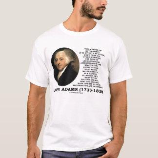 Camiseta Ciência de John Adams do dever do governo a