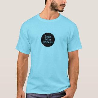 Camiseta Ciência, fatos alternativos