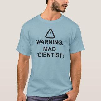 Camiseta Cientista louco de advertência
